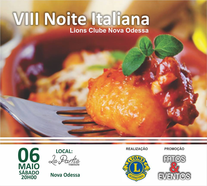 VIII Noite Italiana Lions Clube Nova Odessa